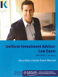 Kaplan Series 65 Uniform Investment Adviser Law Exam Manual