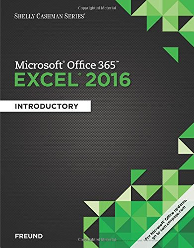 Shelly Cashman Series Microsoft Office 365 and Excel 2016