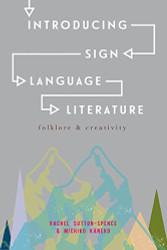 Introducing Sign Language Literature
