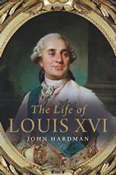 Life of Louis XVI