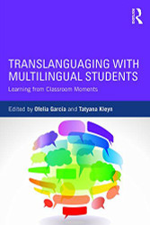 Translanguaging with Multilingual Students