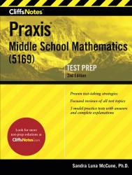 CliffsNotes Praxis Middle School Mathematics