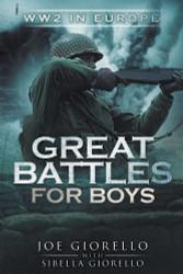 Great Battles for Boys