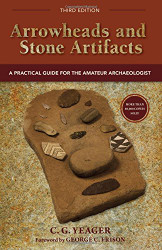Arrowheads and Stone Artifacts