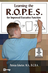 Learning the R.O.P.E.S for Improved Executive Function
