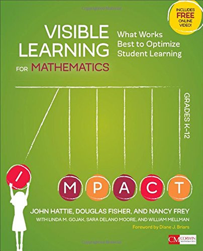 Visible Learning for Mathematics Grades K-12 What Works Best to Optimize