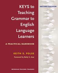 Keys to Teaching Grammar to English Language Learners Ed.
