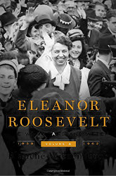 Eleanor Roosevelt Volume 3 The War Years and After 1939-1962