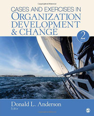 Cases and Exercises in Organization Development and Change