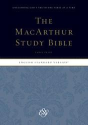 ESV MacArthur Study Bible Large Print