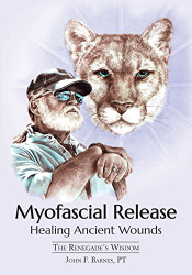 Myofascial Release Healing Ancient Wounds