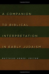 Companion to Biblical Interpretation in Early Judaism