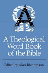Theological Wordbook of the Bible