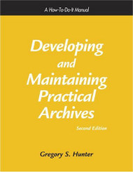 Developing and Maintaining Practical Archives