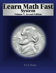 Learn Math Fast System Volume 5 Algebra 1