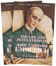 Life and Revelations of Anne Catherine Emmerich (2-Volume Set)