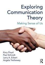 Exploring Communication Theory