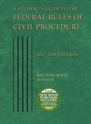 Student's Guide to the Federal Rules of Civil Procedure