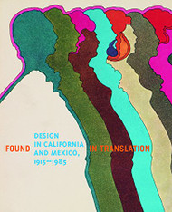 Design In California And Mexico 1915-1985