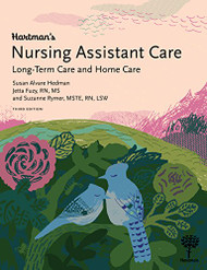Hartman's Nursing Assistant Care: Long-Term Care & Home Health