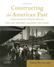 Constructing the American Past Volume 2