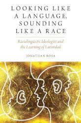Looking like a Language Sounding like a Race