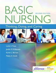 Basic Nursing: Thinking Doing and Caring