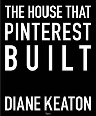 House that Pinterest Built