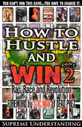 How to Hustle and Win Part Two