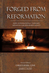 Forged From Reformation