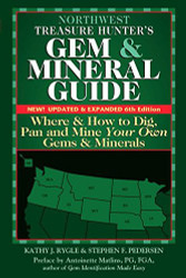 Northwest Treasure Hunter's Gem and Mineral Guide