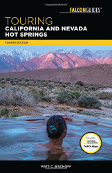 Touring California and Nevada Hot Springs
