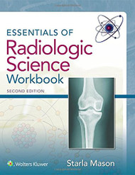 Essentials of Radiologic Science Workbook