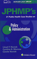 JPHMP's 21 Public Health Case Studies on Policy and Administration