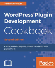 WordPress Plugin Development Cookbook -