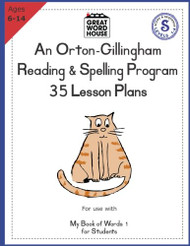 35 Lesson Plans - An Orton-Gillingham Reading and Spelling Program
