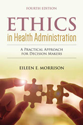 Ethics in Health Administration