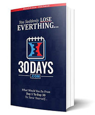 30 Days Book - Clickfunnels - You Suddenly Lose Everything... What Would You Do From Day 1 to Day 30 To Save Yourself...