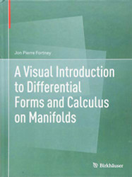 Visual Introduction to Differential Forms and Calculus on Manifolds