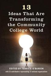 13 Ideas That Are Transforming the Community College World