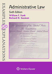 Examples and Explanations Administrative Law