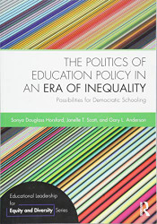 Politics of Education Policy in an Era of Inequality