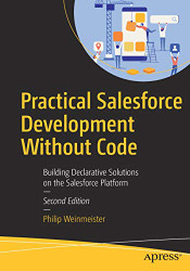 Practical Salesforce Development Without Code