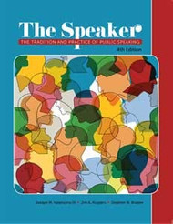 Speaker the Tradition and Practice of Public Speaking