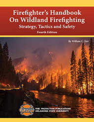 Firefighter's Handbook on Wildland Firefighting Strategy Tactics & Safety
