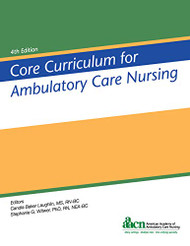 Core Curriculum for Ambulatory Care Nursing