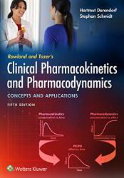 Rowland & Tozer's Clinical Pharmacokinetics & Pharmacodynamics