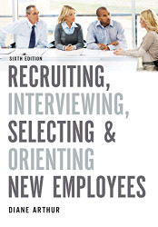 Recruiting Interviewing Selecting and Orienting New Employees
