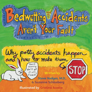 Bedwetting and Accidents Aren't Your Fault