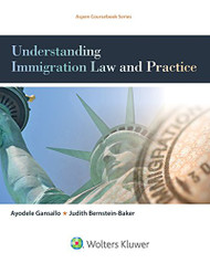 Understanding Immigration Law and Practice